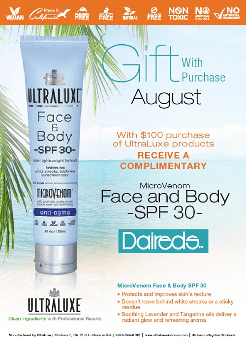 Receive a free SPF 30 sunscreen from with a $100 purchase of Ultraluxe products. Only available through August.