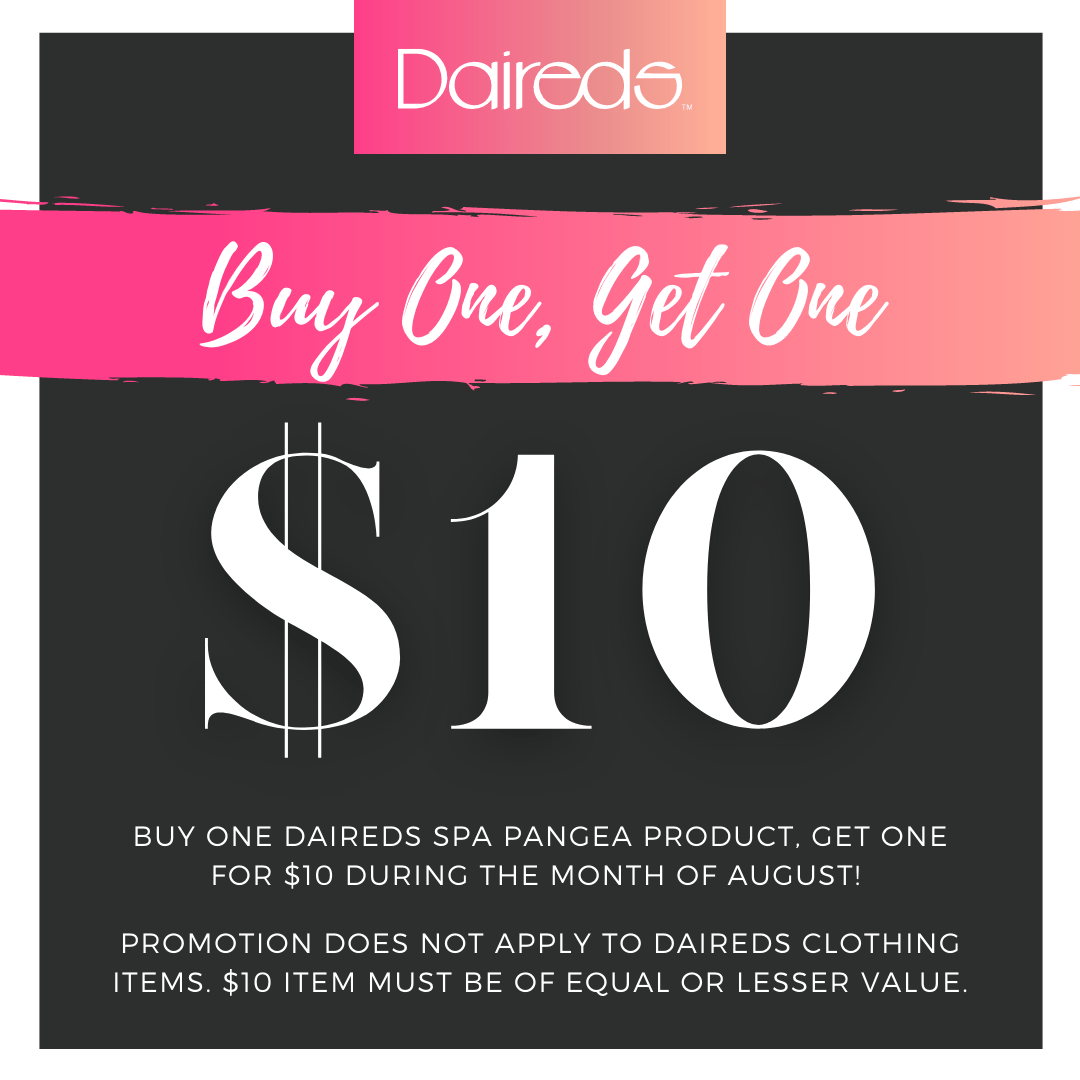 Buy one Spa Pangea Product, get one for $10. Must be of equal or lesser value. Only through August.