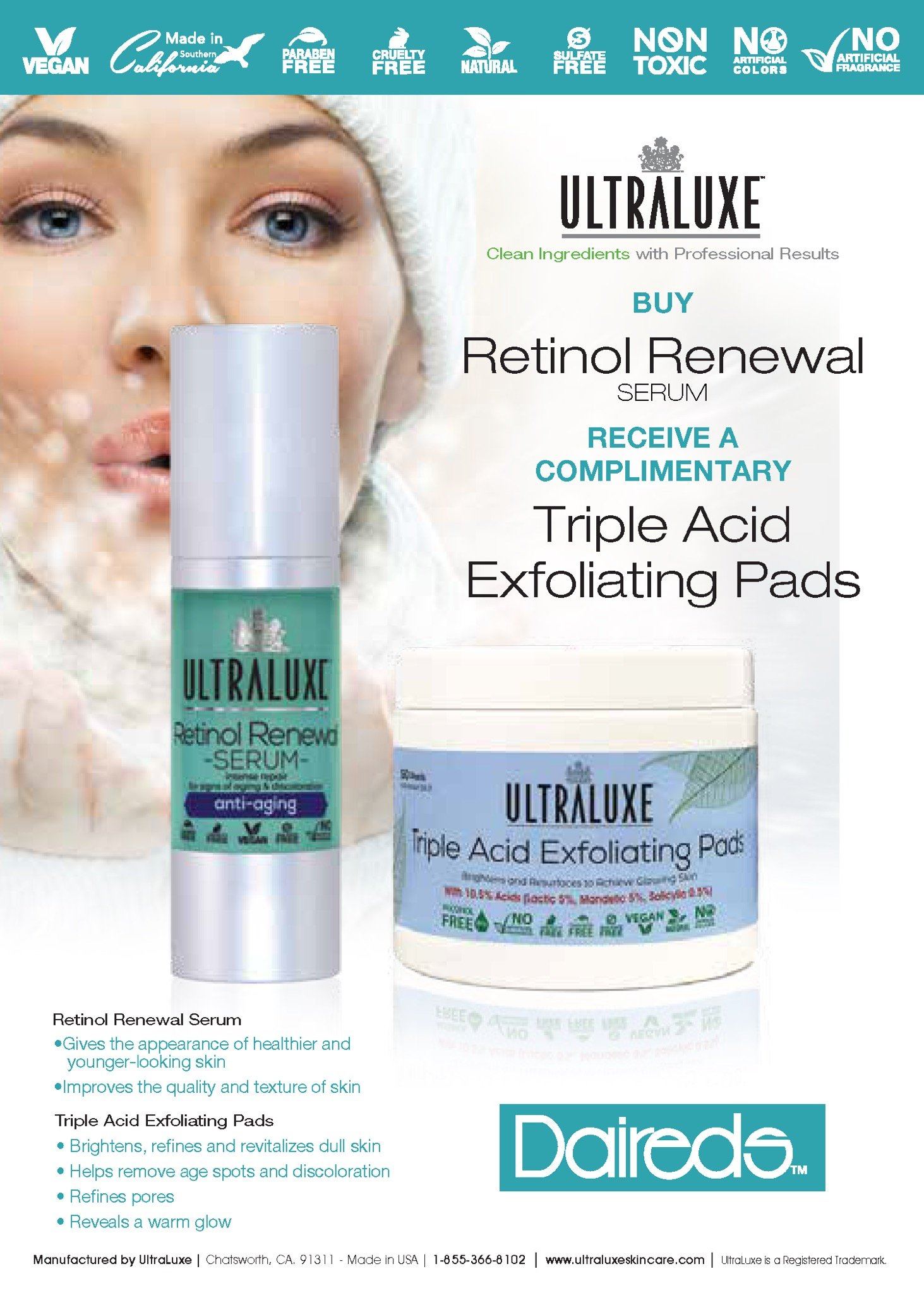 Ultraluxe special for the entire month of January. Buy a Retinal Renewal Serum and receive a complimentary Triple Acid Exfoliating Pads product.